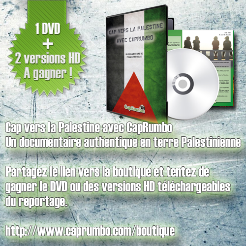 jeu gagnez dvd cap vers la palestine